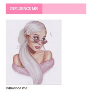 Influence me!